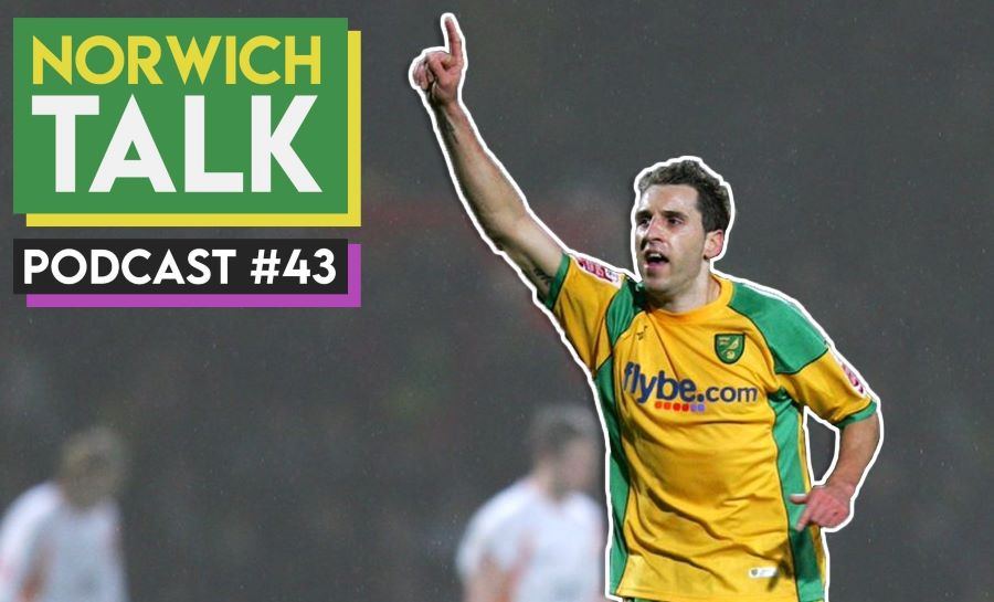 VIDEO: 'NORWICH CITY IS MY CLUB!' NT Podcast #43 – Ft. Darren Huckerby